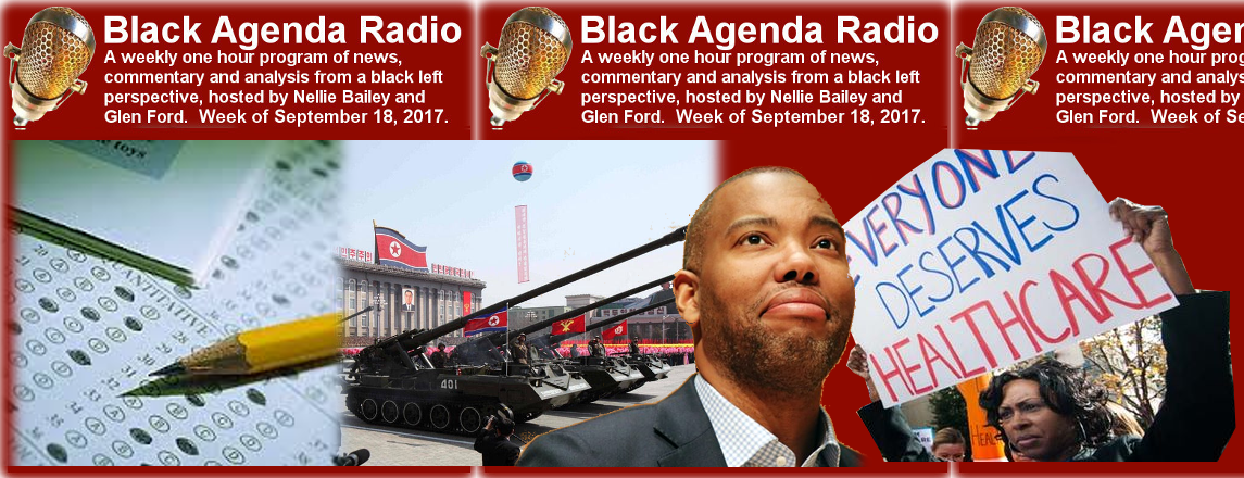 Black Agenda Radio week of September 18, 2017