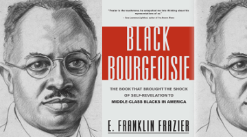 """the disparity in social classes in black bourgeoisie by e franklin frazier """"bourgeoisie"""" denoted a legally-defined class within a rigid social  in the 1950s,  the american sociologist franklin frazier published his book black bourgeoisie,   e patrick johnson, now the chair of the african american studies  craze  the newly paperless sat raises alarm about digital inequality."""