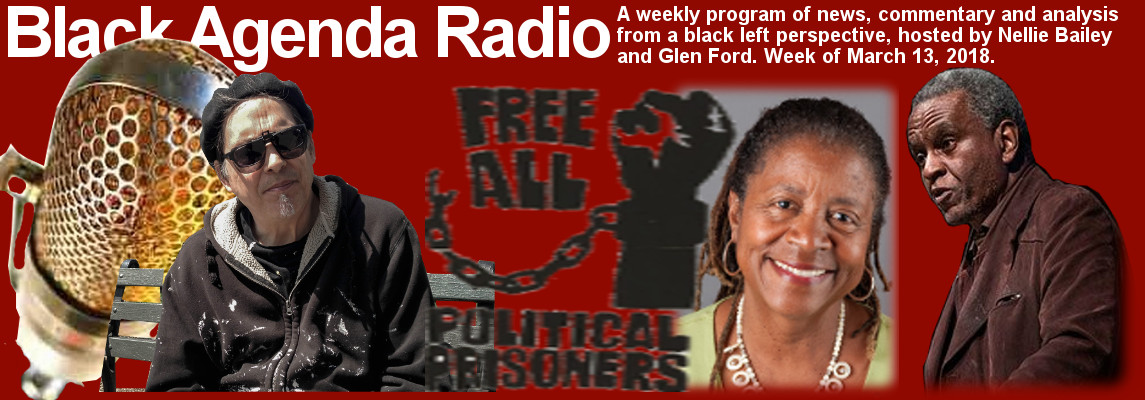 Black Agenda Radio, Week of March 13, 2018