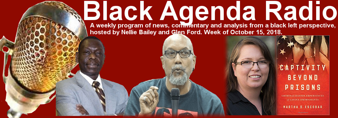 Black Agenda Radio, Week of Oct 15, 2018