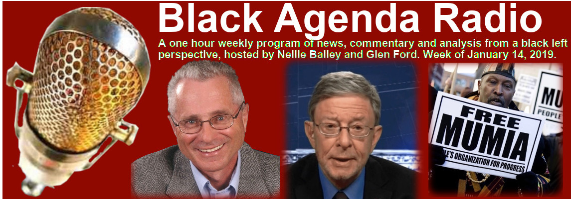 Black Agenda Radio, Week of January 14, 2019