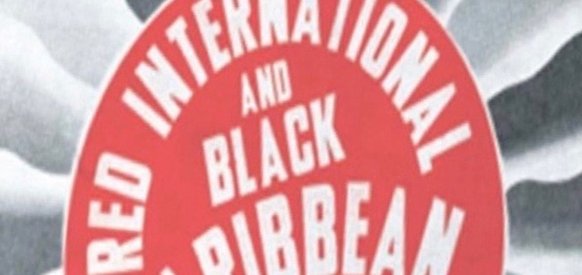 "BAR Book Forum: Margaret Stevens's ""Red International and Black Caribbean"""
