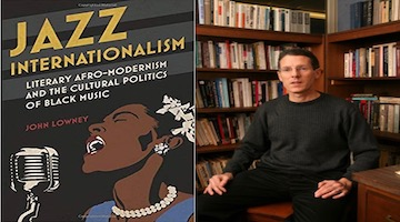 "BAR Book Forum: John Lowney's""Jazz Internationalism"""