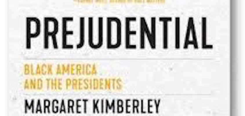 Freedom Rider: Prejudential: Black America and the Presidents