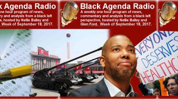 Black Agenda Radio, week of September 18, 2017