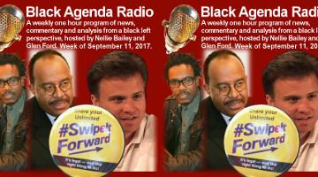 Black Agenda Radio, week of September 11, 2017