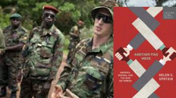 Another Fine Mess: America, Uganda and the War on Terror  A Book Review