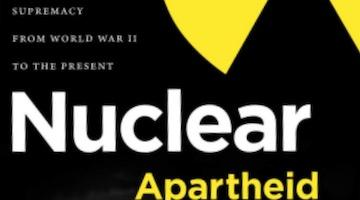 "BAR Book Forum: Shane Maddock's ""Nuclear Apartheid"""