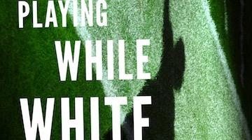 "BAR Book Forum: David Leonard's ""Playing While White"""