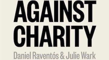 Charity is a Rich Man's Scam