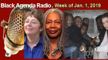 Black Agenda Radio, Week of December 31, 2018