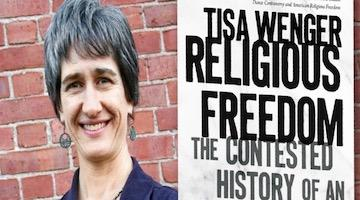 """BAR Book Forum: Tisa Wenger's Religious Freedom"""