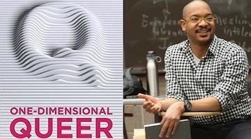 "BAR Book Forum: Roderick Ferguson's ""One-Dimensional Queer"""