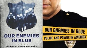 "BAR Book Forum: Kristian Williams's ""Our Enemies in Blue"""