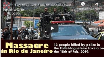 "Brazilian Police Massacre 13 Youth in Bolsonaro ""Crackdown"""
