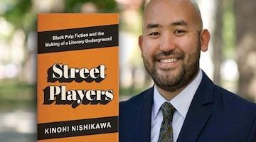 "BAR Book Forum: Kinohi Nishikawa's ""Street Players"""