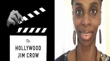 "BAR Book Forum: Maryann Erigha's ""Hollywood Jim Crow"""