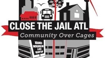 Atlanta Jail to be Shut Due to Community Mobilization