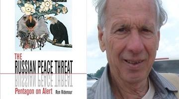 "BAR Book Forum: Ron Ridenour's ""The Russian Peace Threat"""
