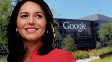 Tulsi Gabbard vs Google Goliath