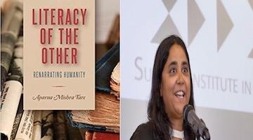 "BAR Book Forum: Aparna Mishra Tarc's ""Literacy of the Other"""