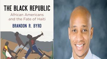 "BAR Book Forum: Brandon R. Byrd's ""The Black Republic"""