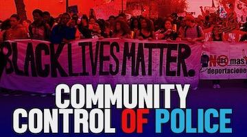 Sept 19: A Nationwide Day of Protest, and of Dialogue on Community Control of Police