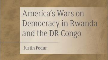 America's Wars on Democracy in Rwanda and the DRC