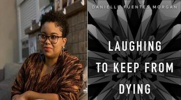 "BAR Book Forum: Danielle Morgan's ""Laughing to Keep From Dying"""
