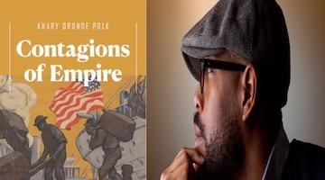 "BAR Book Forum: Khary Polk's ""Contagions of Empire"""