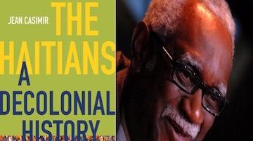 "BAR Book Forum: Jean Casimir's, ""The Haitians: A Decolonial History"""
