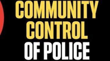 The Radical Practicality of Community Control Over Policing: A Reply to Our Critics